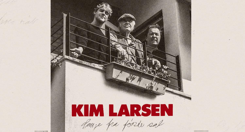Kim Larsen - Sange Fra Første Sal