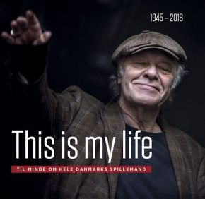 Kim Larsen: This Is My Life 1945-2018 - BOG / Kim Larsen | Bo Østlund / 2018