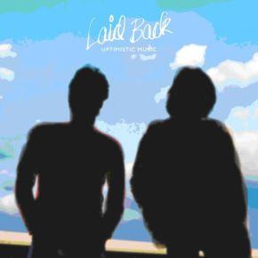 Uptimistic Music - 2LP (blå og hvid vinyl) / Laid Back / 2013