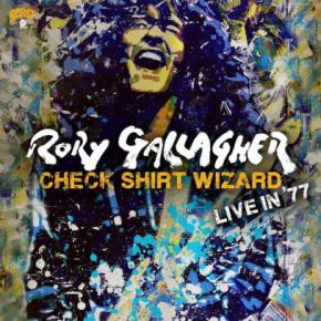 Check Shirt Wizard - Live in '77 - 2CD / Rory Gallagher / 2020