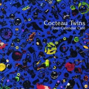 Four Calender Cafe - LP  / Cocteau Twins / 1993 / 2019