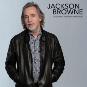 """Downhill From Everywhere / A Little Soon To Say - 12"""" Vinyl / Jackson Browne / 2020"""