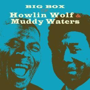 Big Box Of - 6cd / Howlin' Wolf & Muddy Waters / 2012