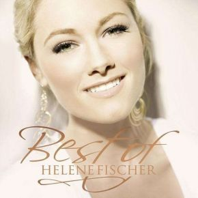 Best Of - 2CD / Helene Fischer / 2010