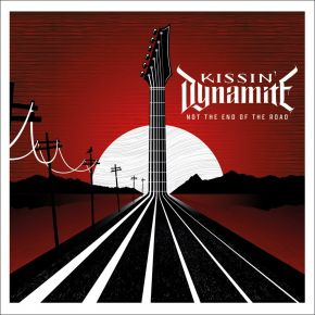 Not The End Of The Road - LP / Kissin Dynamite / 2022