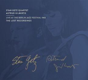Live At The Berlin Jazz Festival 1966 - 2CD / Stan Getz Quartet | Astrud Gilberto / 2021