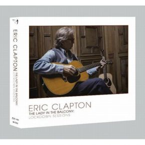 Lady In The Balcony: Lockdown Sessions - CD+BD / Eric Clapton / 2021