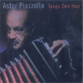 Tango: Zero Hour - CD / Astor piazzolla / 2000
