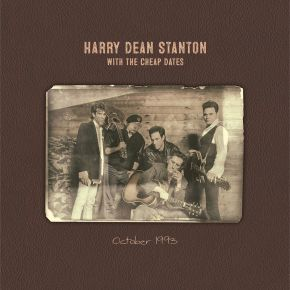 October 1993 - LP / Harry Dean Stanton and the Cheap Dates / 2021