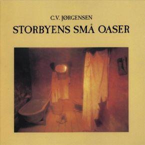 Storbyens Små Oaser - LP / C.V. Jørgensen / 1977 / 2018