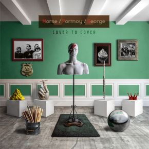 Cover to Cover - 2LP+CD / Morse / Portnoy / George / 2020 / 2021