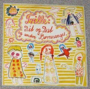 Dit og dat og andre børnesange - LP / Trille / 1972