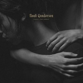 Carry The Ghost - 2LP / Noah Gundersen / 2015