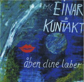 Åben Dine Læber - LP / MC Einar / 2016