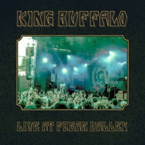 Live At Freak Valley - 2LP / King Buffalo / 2020