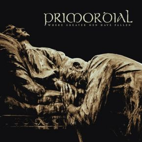 Where Greater Men Have Fallen - 2LP / Primordial / 2014
