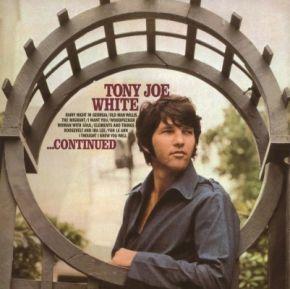 ...Continued - LP / Tony Joe White / 1969 / 2015