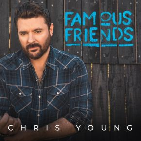 Famous Friends - CD / Chris Young / 2021