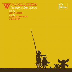 Windmill Tilter: The Story Of Don Quixote - LP / Kenny Wheeler | The John Dankworth Orchestra / 1969