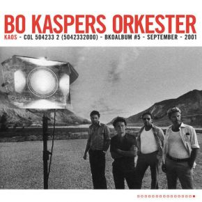 Kaos - LP / Bo Kaspers Orkester / 2001/2021