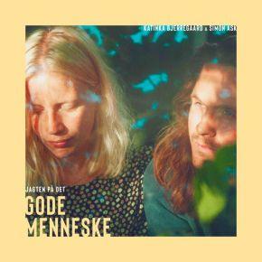 Jagten På Det Gode Menneske - CD / Katinka Bjerregaard & Simon Ask / 2020