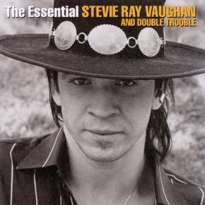 The Essential Stevie Ray Vaughan & Double Trouble - 2CD / Stevie Ray Vaughan / 2002