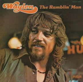 The Ramblin' Man - LP / Waylon Jennings / 1974 / 2015