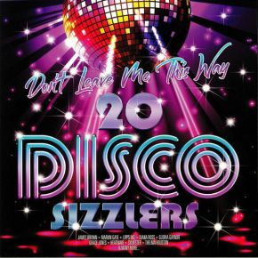 Don't Leave Me This Way - 20 Disco Sizzlers - 2LP / Various Artists / 2018