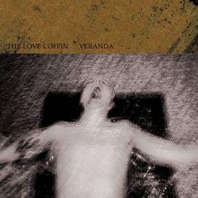 "Veranda - 12"" Vinyl EP / The Love Coffin / 2015"