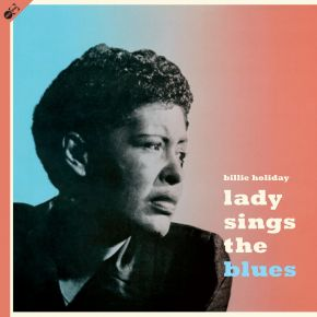 Lady Sings The Blues - LP+CD / Billie Holiday / 1956 / 2021