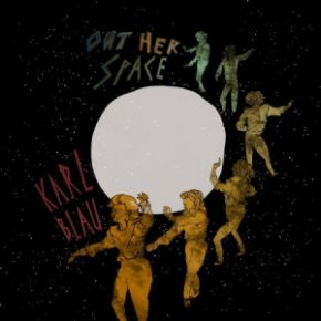 Out Her Space - LP / Karl Blau / 2017