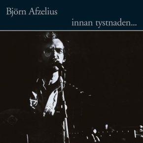 Innan tystnaden… - LP / Björn Afzelius / 1982