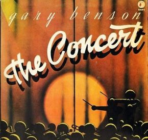 The Concert - LP / Gary Benson / 1974