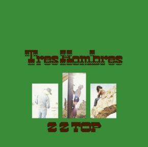 Tres Hombres - LP / ZZ Top / 1973/2015