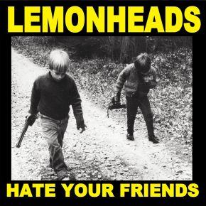 Hate Your Friends - LP (RSD 2021 Farvet Vinyl) / The Lemonheads / 1987/2021