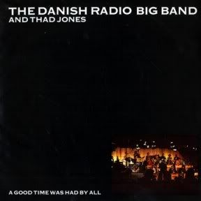 A Good Time Was Had By All - LP / Thad Jones And The Danish Radio Big Band / 1979