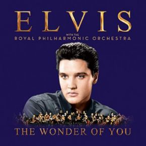 The Wonder of You - CD / Elvis Presley With The Royal Philharmonic Orchestra / 2016