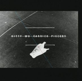Carrier Pigeons - LP / Kitty Wu / 2012