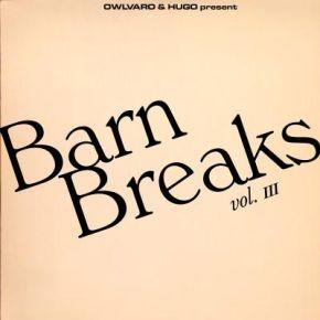 "Barn Breaks Vol. III - 7"" Single / Khruangbin | Owlvaro & Hugo / 2021"