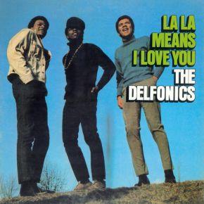 La La Means I Love You - LP / The Delfonics / 1968 / 2018