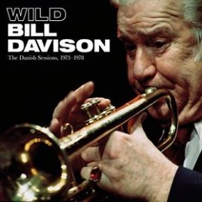 The Danish Sessions, 1973-1978 - 4CD+DVD / Wild Bill Davison / 2017