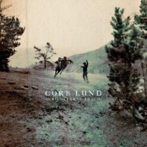 Agricultural Tragic - LP (Farvet vinyl) / Corb Lund / 2020