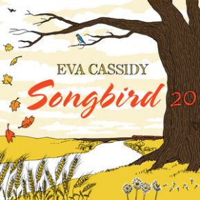 Songbird 20 - CD / Eva Cassidy / 1998/2018