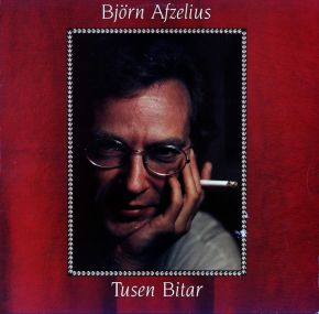 Tusen Bitar - LP / Björn Afzelius / 1990