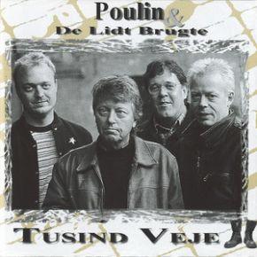 Tusind Veje - CD / Poulin & De Lidt Brugte / 1999