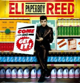 """Come And Get It ! - LP / Eli """"Paperboy"""" Reed / 2010"""