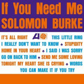 If You Need Me - LP / Solomon Burke / 1963 / 2019