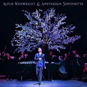 Rufus Wainwright & Amsterdam Sinfonietta Live - LP / Rufus Wainwright   Amsterdam Sinfonietta / 2021