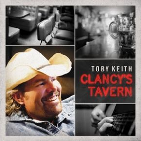 Clancy's Tavern - Deluxe Edition / Toby Keith / 2011