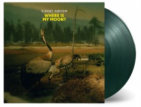 "Where Is My Moon - 10"" (RSD 2019 Grøn Vinyl) / Sivert Hoyem / 2012 / 2019"